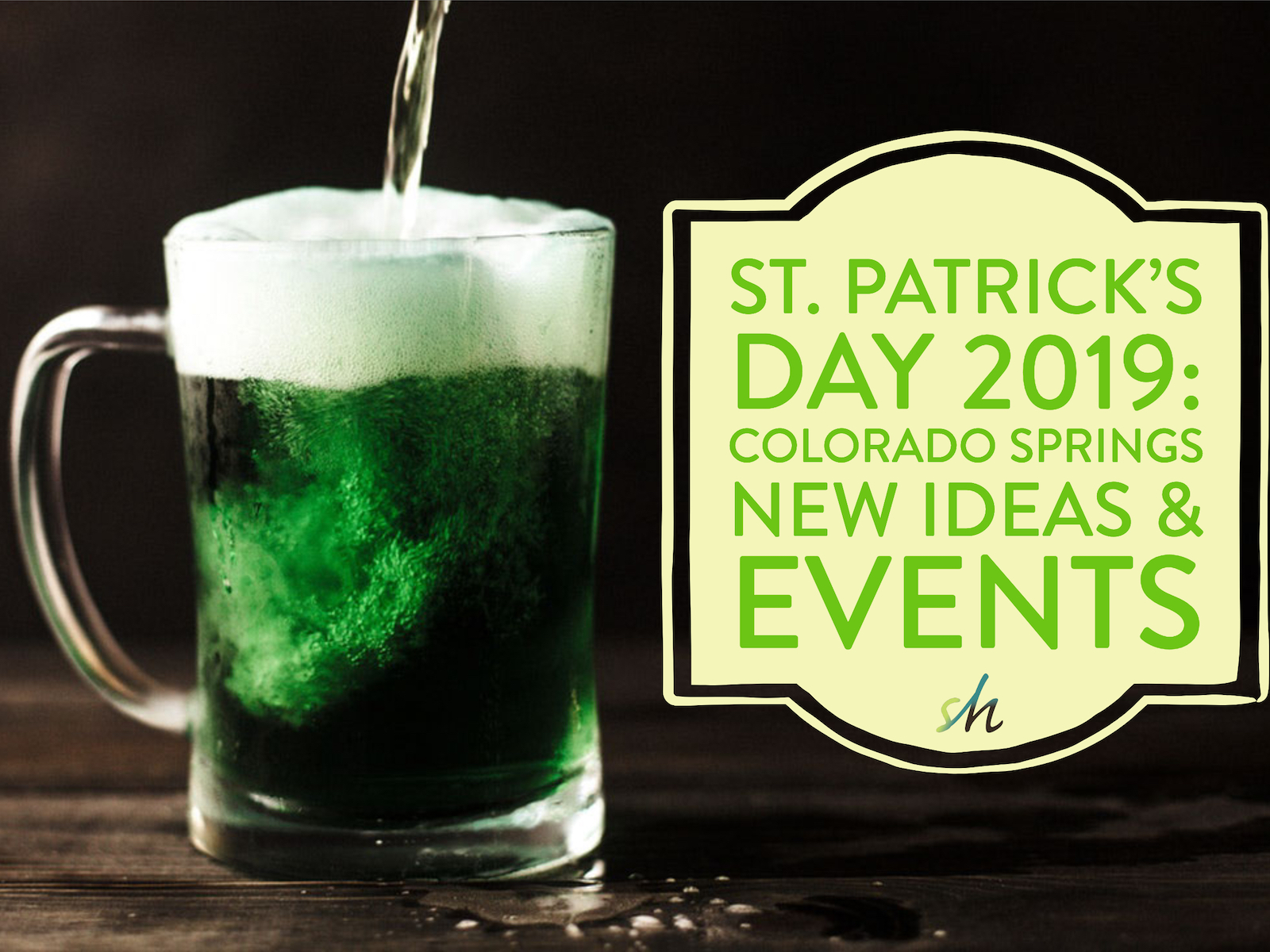 What to do for St. Patrick's Day in Colorado Springs 2019